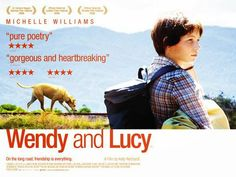 "RECOMMENDED! ""Wendy And Lucy"" (2008) 