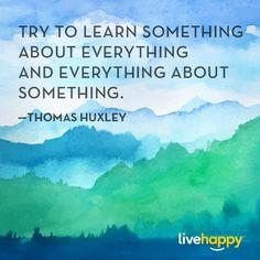 Live Happy Quotes | Thomas Huxley