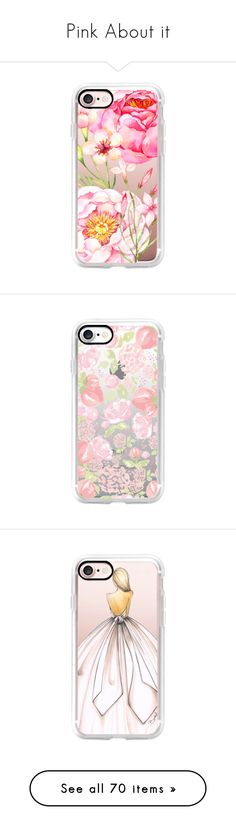 """""""Pink About it"""" by casetify ❤ liked on Polyvore featuring accessories, tech accessories, iphone case, iphone cover case, iphone cases, apple iphone case, pink iphone case, floral iphone case, iphone hard case and slim iphone case"""