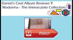 Daniel's Cool Album Reviews 'Madonna The Immaculate Collection' Noahide Information  Copyright the Advancing Noah Movement Canberra Biblical Noahides Daniel Thomas Andrew Daly