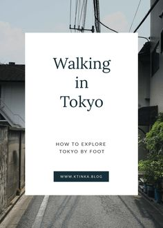 Many people who went to Japan prefer Kyoto over Tokyo. Kyoto might seem more manageable and walkable, while Tokyo can feel intimidating at first sight. Here are five tips that will make walking in Tokyo a bit easier.