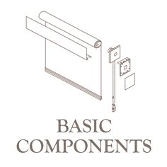 Basic roller shade components