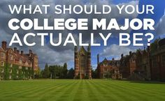 What Should Your College Major Actually Be Quiz | You got: Education You're intelligent, kind, and you care about the world. That's literally the most perfect combination of traits and the world needs more of you. You value work and play equally, and you're a born leader. One way or another, you will change the world. | Well, duh.