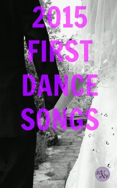 First Dance Songs for 2015 Weddings