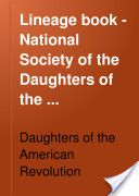 Lineage Book - National Society of the Daughters of the American Revolution