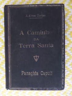 Arca dos Livros: A CAMINHO DA TERRA SANTA