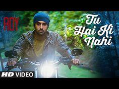 'Tu Hai Ki Nahi' Video Song | Roy Movie