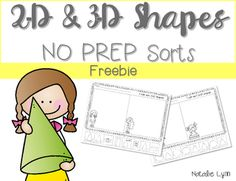 Your students will love these sorts to practice identifying 2D and 3D shapes and you'll love that they're no prep! These make a perfect quick assessment, math center, early finisher activity, sub activity, and more!If you enjoy this activity, you can find even more no prep shape activities in my store!Find the 2-D NO PREP Printables here:2D Shapes NO PREP PrintablesFind the 3-D NO PREP Printables here:3D Shapes NO PREP PrintablesOR get them both in a money-saving bundle!2D and 3D Shapes NO…