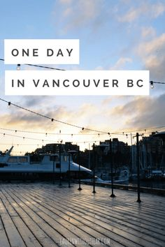 One Day In Vancouver BC | canada travel explore wanderlust walking districts neighborhoods free cheap granville island gastown steam clock craft beer food waterfront views lookout point tower british columbia b.c. day trip staycation road trip quick stop unique history historical public market restaurants