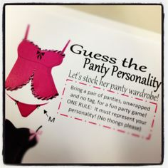 """Bachelorette Party game inserts made for the invite. Use business card template in Word. Guess the Panty Personality game. Everyone brings a pair of panties that fits their own personality (in the bride's size.) Panties are gathered in a bag,  as guest arrive then once everyone arrives hang them on a ribbon """"clothes line"""". She has to guess who brought each pair! GREAT inexpensive GAME! Plus the Bride gets a fun new panties! Bride drinks her drink or Jell-O shot on wrong answers."""