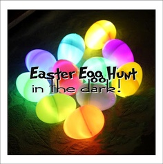 How about a Easter Egg Hunt in the Dark for teenagers and/or adults.  See what makes them glow!