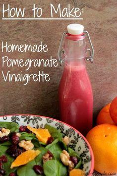 How to make Homemade Pomegranate Vinaigrette