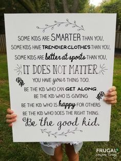 Be the Good Kid Quote. Inspirational quotes into a easy Canvas Craft. This quote for boys and girls is an easy DIY bedroom artwork - no canvas or paint required! Quotes for Girls. Quote for Boys #FrugalCouponLiving #quotes #quotesforgirls #kidsquotes #quotesforkids #canvas #easycanvastutorial #quotesforboy #boysquotes #diycanvas #bedroomartwork Inspirational Quotes For Kids, Good Quotes For Girls, Sayings For Kids, Quotes For Family, Great Quotes, Motivational Quotes, Great Memes, Boy Quotes, Canvas Quotes