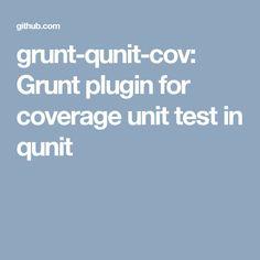 grunt-qunit-cov: Grunt plugin for coverage unit test in qunit