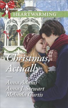 Christmas, Actually: The Christmas Gift\The Christmas Wish\The Christmas Date - includes a story by Anna J. Stewart
