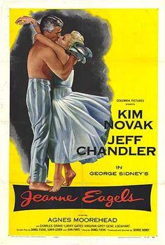 Jeanne Eagels (1957) USA Columbia D: George Sidney. Kim Novak, Jeff Chandler, Agnes Moorehead. 20/10/06