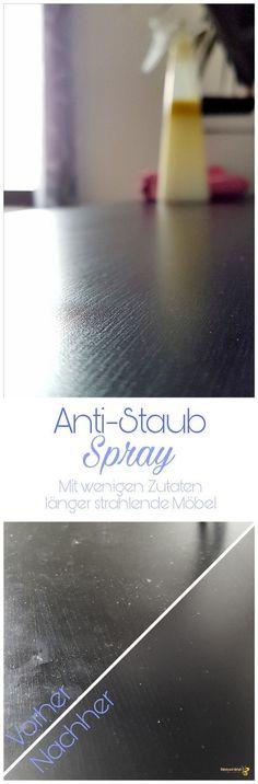 DIY Anti-Staub Spray & Die Grenzen selbstgemachter Putzmittel – Einfach mal einfach
