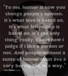 John Waters on humor