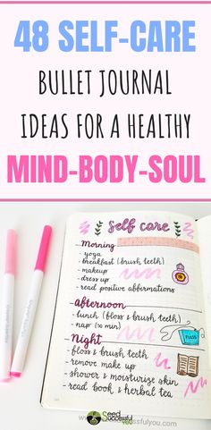 Bullet Journal Self-Care Ideas for a Healthy Mind, Body & Soul! 48 Self-Care activities you can start practicing today! Create a Bullet Journal Self-Care Self-Care activities you can start practicing today! Create a Bullet Journal Self-Care page.