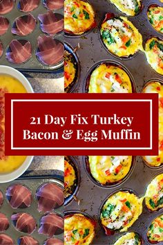 21 day fix approved  Turkey Bacon and Egg Muffins