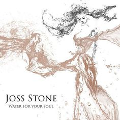 Joss Stone Water For Your Soul CD new album sealed pre order 31 07 15 Joss Stone, Party Playlist, Radios, Bravo Hits, Patricia Kelly, Sonic Adventure, Stone Cuts, World Music, Dubstep