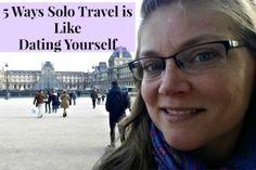 5 Ways Solo #Travel is Like Dating Yourself - Megan Joy Jaunts #ttot