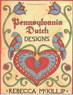 Pennsylvania Dutch Designs (International Design Library) by Rebecca McKillip, http://www.amazon.com/dp/0880450320/ref=cm_sw_r_pi_dp_IvKTsb1AJJKCF