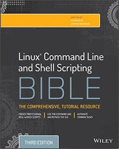 Linux Command Line and Shell Scripting Bible 3rd Edition Pdf Download e-Book