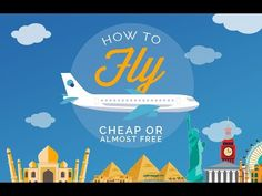 The Secret of getting the Cheapest Flight to Anywhere | Visual.ly