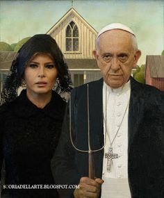 Papa Francesco E Melania Trump American Gothic Grant Wood