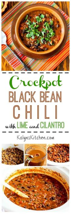 This Slow Cooker Black Bean Chili with Lime and Cilantro is easy to make and perfect for family dinner or game-day eats. [found on KalynsKitchen.com]