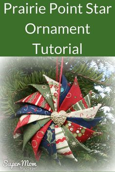 Have you made a Prairie Point Star Ornament from Super Mom - No Cape's tutorial? Click thru to add it to the Prairie Point Star Ornament Link Party! Folded Fabric Ornaments, Quilted Christmas Ornaments, Christmas Quilt Patterns, Christmas Sewing, Noel Christmas, Christmas Projects, Handmade Christmas, Holiday Crafts, Christmas Decorations