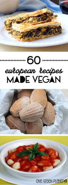 Your 60 Favorite European Recipes Made Vegan http://onegr.pl/1uYaWNc #vegan #recipe