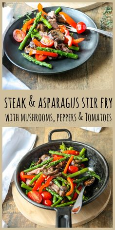 Steak & Asparagus Stir Fry with mushrooms, peppers, & tomatoes. Easy, nutritious and delicious and only 20 minutes and one pan. #stirfryrecipes #beefstirfry #steakstirfry #steakasparagusstirfry Easy Casserole Recipes, Healthy Dinner Recipes, Whole Food Recipes, Delicious Recipes, Asian Recipes, Beef Recipes, Asparagus Stir Fry, Easy Weeknight Meals, Frugal Meals