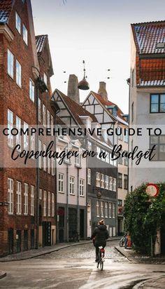 Comprehensive Guide to Copenhagen On a Budget