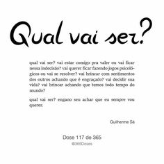 Qual vai ser Cute Messages, Follow Me On Instagram, Women Empowerment, Sentences, Meant To Be, Nostalgia, Mindfulness, Inspirational Quotes, Motivation