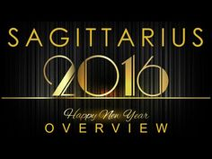 Sagittarius 2016 New Year Overview & Psychic Tarot Reading /Intuitive Life Coaching - YouTube