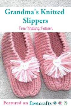 Learn how to knit slippers and make this easy project to lounge around the house. Grandma's Knitted Slippers make great gifts for your loved ones. All Free Knitting, Easy Scarf Knitting Patterns, Easy Knitting Projects, Christmas Knitting Patterns, Finger Knitting, Knitting Socks, Diy Projects, Knit Slippers Free Pattern, Knitted Slippers