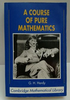 A Course Of Pure Mathematics G.H. Hardy Cambridge Mathematical Library Paperback
