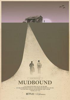 'Mudbound' (2017) / offical poster for NETFLIX