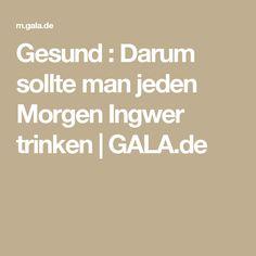 Gesund : Darum sollte man jeden Morgen Ingwer trinken | GALA.de