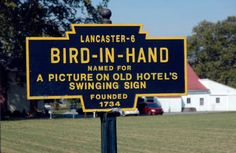 Great town name: Bird-In-Hand, PA