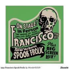 1941 Francisco Spook Frolic Poster