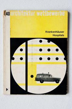Architektur Wettbewerbe. Karl Krämer Verlag, December 1964. Edited by Heinz Krehl.