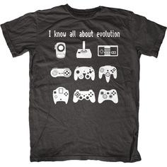 Evolution of Video Game Controllers T-Shirt Evolution Of Video Games, Evolution T Shirt, Video Games Funny, Funny Games, Cool Tees, Cool T Shirts, Game Tester Jobs, Video Game T Shirts, Gamer Humor