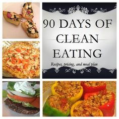 90 Day Clean Eating Meal Plans with Recipes and Pricing, I picked several of the recipes from the first month to try, they sound yummy!