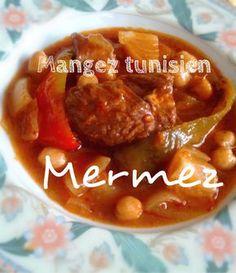 Ingrédients pour Mermez   500 g de veau   150 g de Pois chiches   3 Tomates fraîches réduites en purée   2 c.à.s de concentré de Tomate...