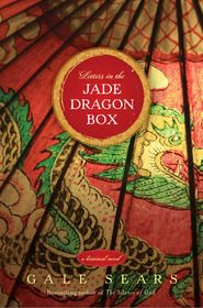 Time Out for Women -  Letters in the Jade Dragon Box by Gale Sears