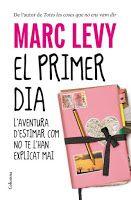 La teva lectura i la meva: El primer dia. Marc Lévy (ressenya en català)