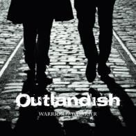 Outlandish - Warrior/Worrier